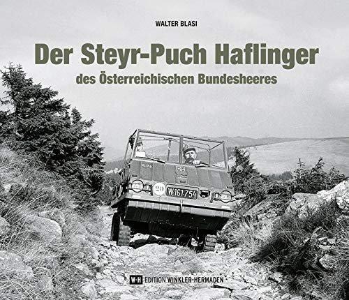 Der Steyr-Puch Haflinger — des Österreichischen Bundesheeres