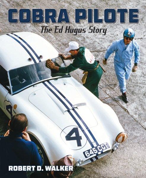 Cobra Pilote — The Ed Hugus Story