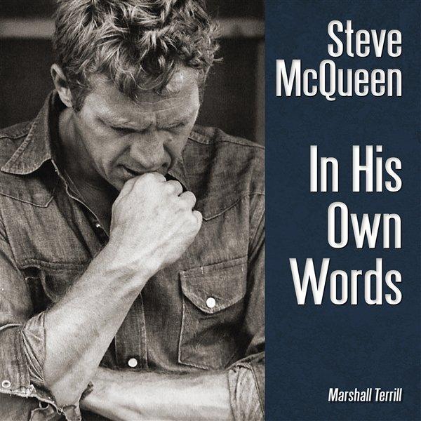 Steve McQueen #2# In His Own Words