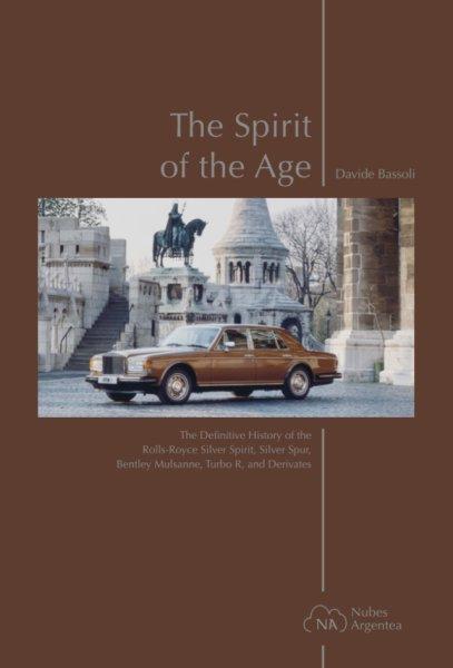 The Spirit of the Age #2# Rolls-Royce Silver Spirit/Spur & Bentley Mulsanne/Turbo R & Derivatives