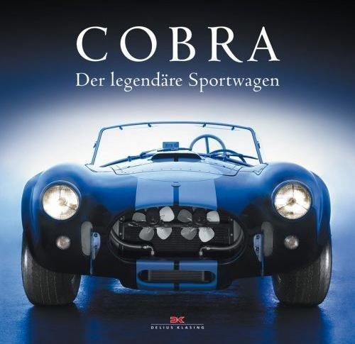 Cobra — Der legendäre Sportwagen