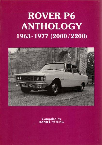 Rover P6 Anthology #2# 1963-1977 (2000/2200)