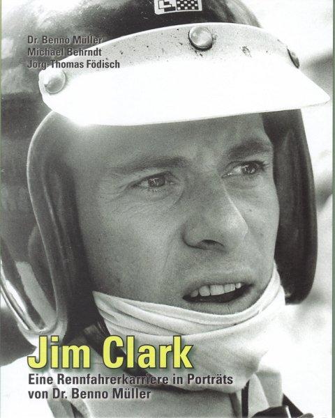 Jim Clark — Eine Rennfahrerkarriere in Portraits