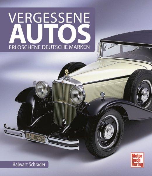 Vergessene Autos #2# Erloschene deutsche Marken