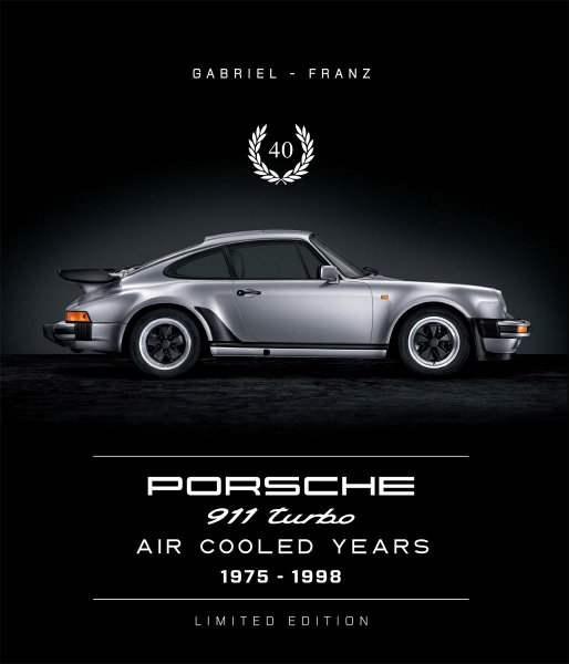 """Porsche 911 Turbo #2# Air Cooled Years 1975-1998 · Limited Edition """"40"""""""