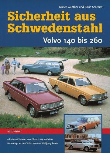 Volvo 140 bis 260 #2# Sicherheit aus Schwedenstahl