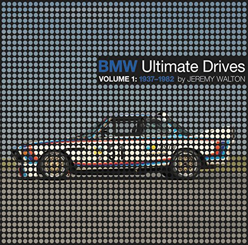 BMW Ultimate Drives #2# Volume 1: 1937-1982