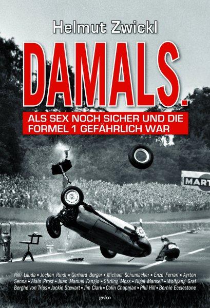 DAMALS #2# Als Sex noch sicher und die Formel 1 gefährlich war