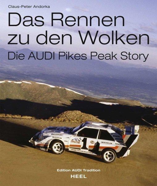 Das Rennen zu den Wolken #2# Die AUDI Pikes Peak Story