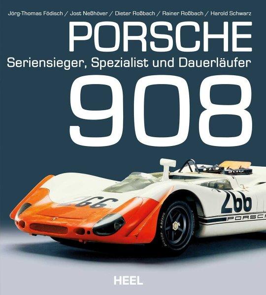 Porsche 908 — Seriensieger, Spezialist und Dauerläufer
