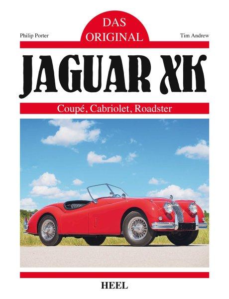 Jaguar XK 120 140 150 · Das Original — Coupé · Cabriolet · Roadster