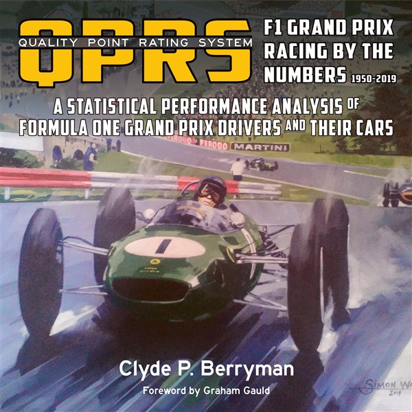 QPRS Quality Point Rating System #2# F1 Grand Prix Racing by the Numbers (1950-2019)