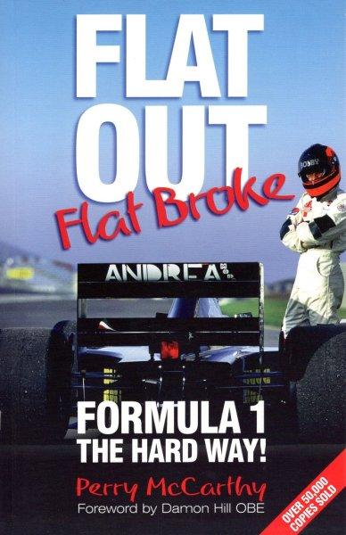 Flat Out, Flat Broke — Formula 1 the hard way!
