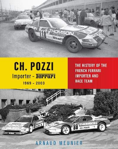 Charles Pozzi — The History of the French Ferrari Importer and Race Team