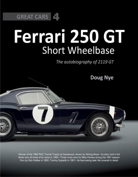 Ferrari 250 GT Short-Wheelbase Berlinetta — The autobiography of 2119 GT