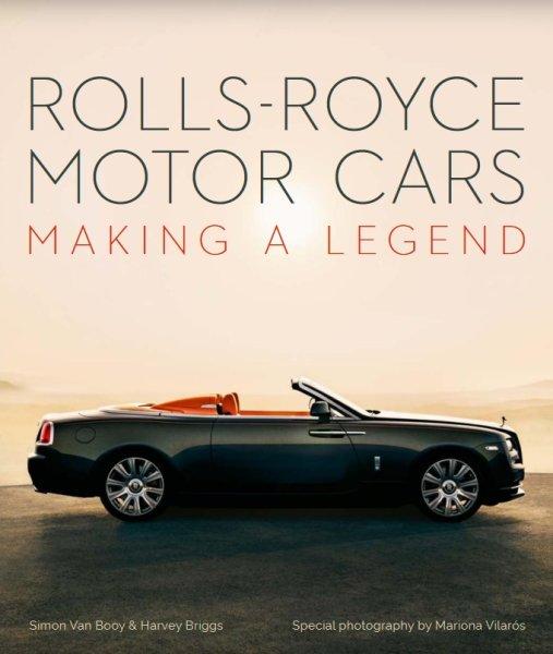 Rolls-Royce Motor Cars — Making a Legend