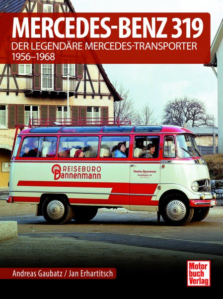 Mercedes-Benz 319 #2# Der legendäre Mercedes-Transporter 1956-1968