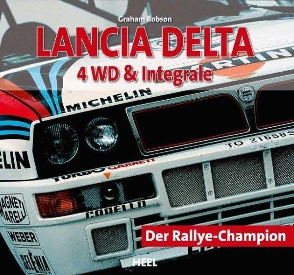 Lancia Delta 4WD & Integrale — Der Rallye-Champion
