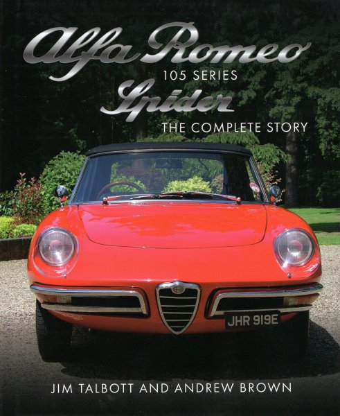 Alfa Romeo 105 Series Spider #2# The Complete Story