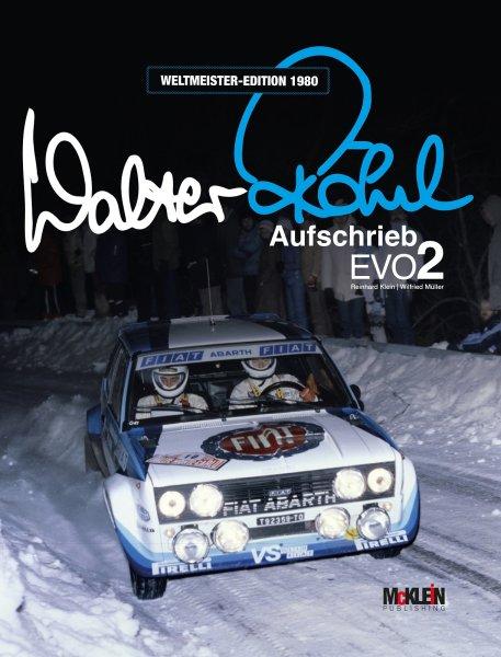 Walter Röhrl · Aufschrieb Evo2 #2# Weltmeister-Edition 1980