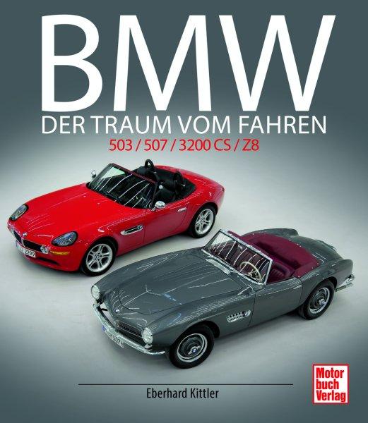 BMW 503 / 507 / 3200 CS / Z8 #2# Der Traum vom Fahren
