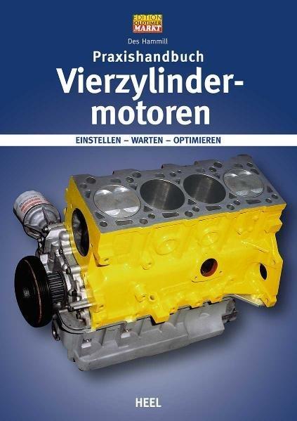 Praxishandbuch Vierzylindermotoren #2# Einstellen · Warten · Optimieren