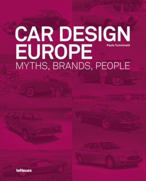 Car Design Europe #2# Myths, Brands, People