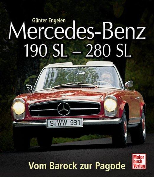 Mercedes-Benz 190SL-280SL (W121 & W113) — Vom Barock zur Pagode