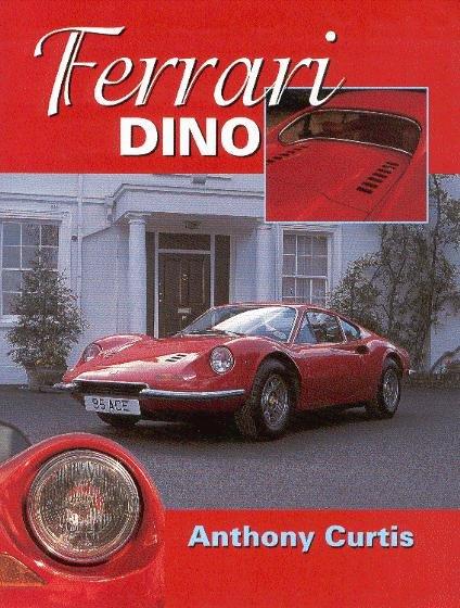 Ferrari Dino — The Complete Story