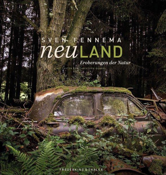 Neuland — Eroberungen der Natur