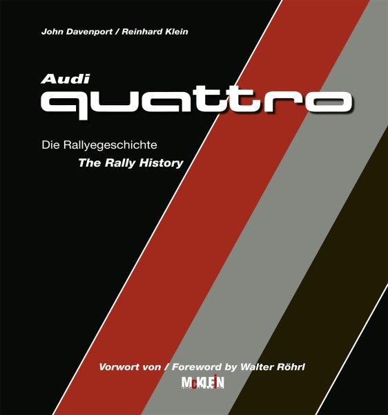 Audi Quattro #2# Die Rallyegeschichte · The Rally History
