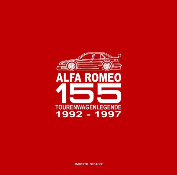 Alfa Romeo 155 — Tourenwagenlegende 1992-1997