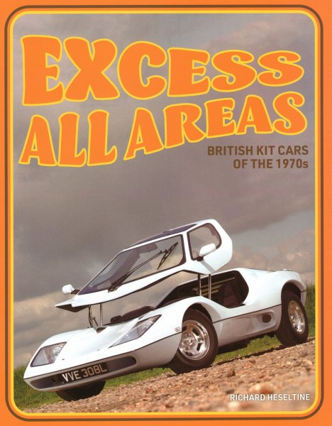 Excess all Areas #2# British Kit Cars of the 1970s