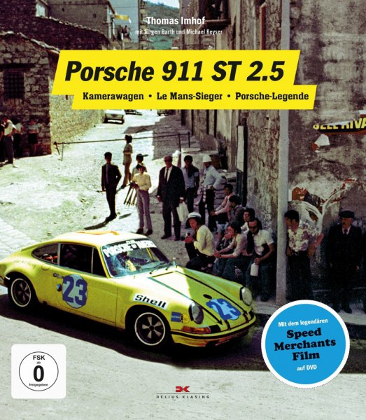 Porsche 911 ST 2.5 #2# Kamerawagen · Le Mans-Sieger · Porsche-Legende