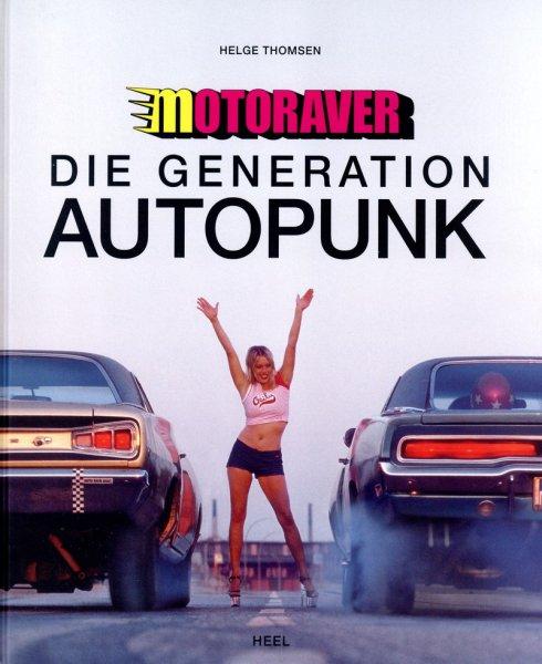 Motoraver #2# Die Generation Autopunk