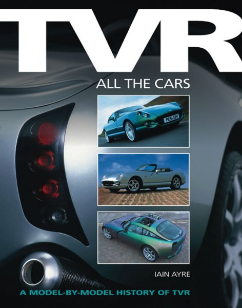 TVR · All the Cars #2# A model-by-model history of TVR