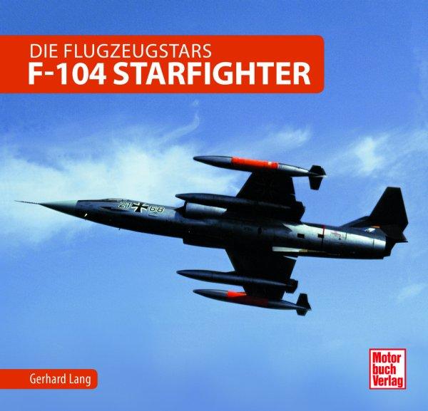 F-104 Starfighter #2# Die Flugzeugstars
