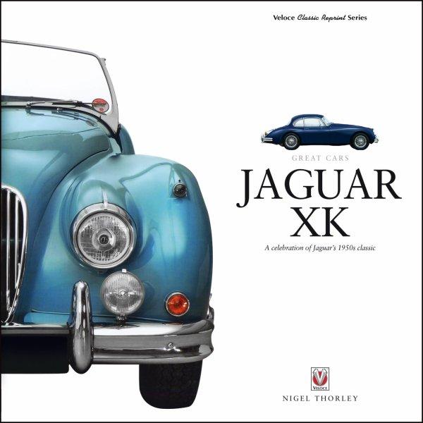 Jaguar XK #2# A celebration of Jaguar's 1950s classic