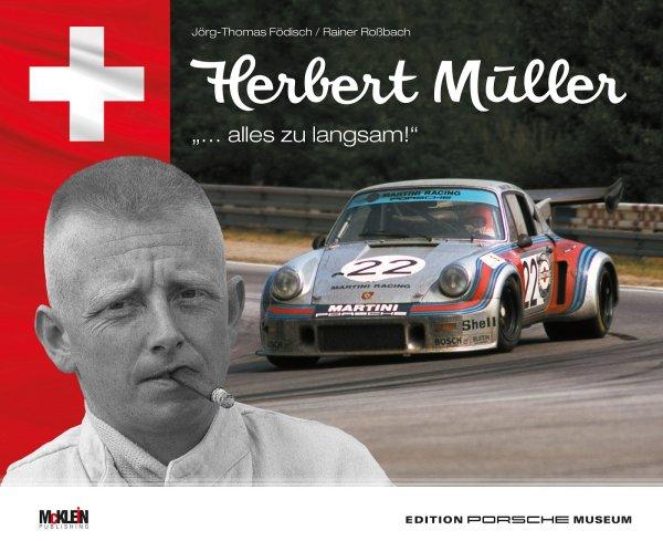 """Herbert Müller #2# """"… alles zu langsam!"""" - VORBESTELLUNG"""