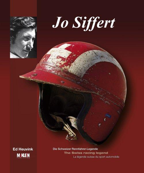 Jo Siffert #2# Die Schweizer Rennfahrer-Legende