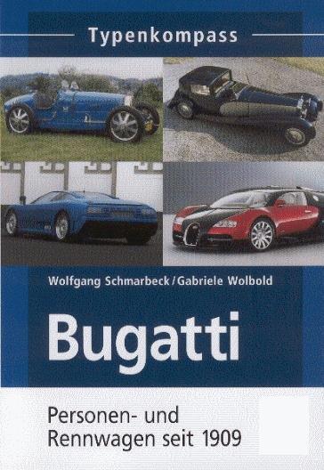 Bugatti · Typenkompass #2# Personen- und Rennwagen seit 1909