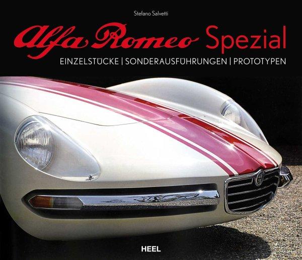 Alfa Romeo Spezial — Einzelstücke · Sonderausführungen · Prototypen