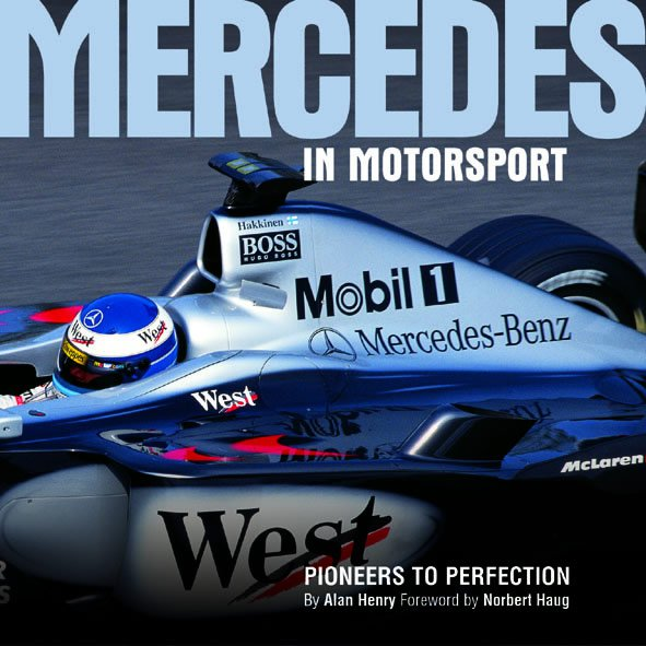 Mercedes in Motorsport — Pioneers to Perfection
