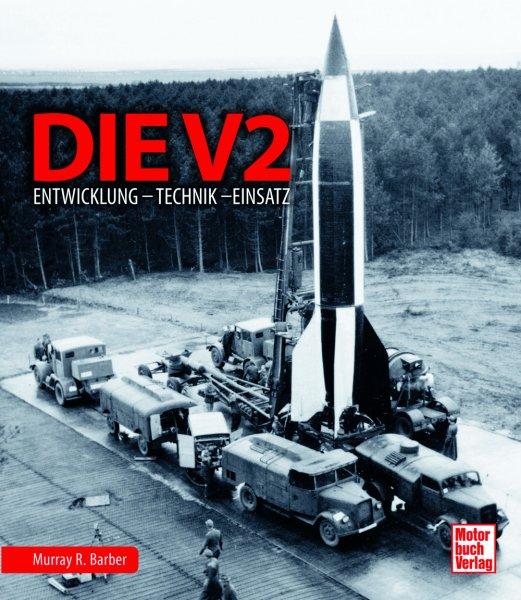 Die V2 #2# Entwicklung · Technik · Einsatz