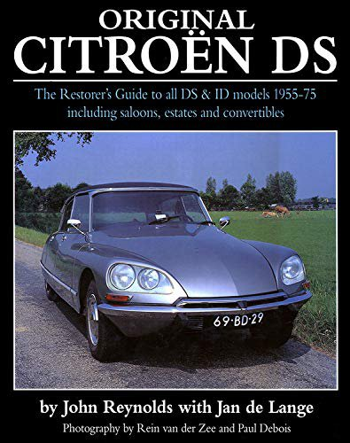Original Citroën DS #2# The Restorer's Guide to all DS & ID Models 1955-75
