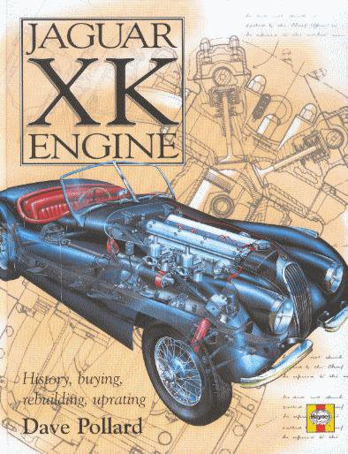 Jaguar XK Engine #2# History, buying, rebuilding, uprating