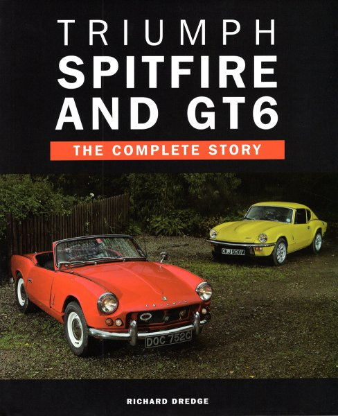 Triumph Spitfire and GT6 #2# The Complete Story