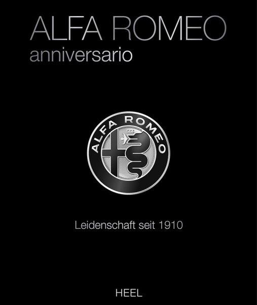 Alfa Romeo anniversario #2# Leidenschaft seit 1910