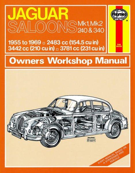 Jaguar Saloons Mk. 1, Mk. 2, 240 & 340 #2# Haynes Owners Workshop Manual · Reparaturanleitung