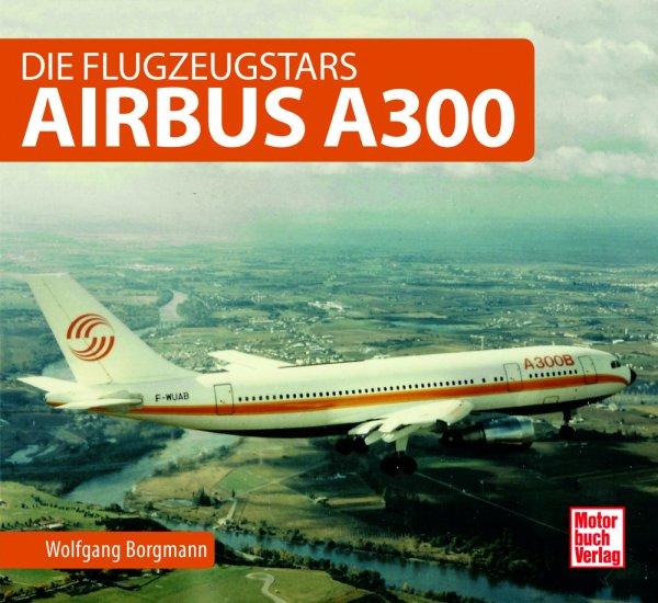 Airbus A300 #2# Die Flugzeugstars